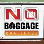 No baggage challenge