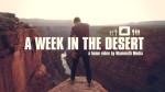 A week in the desert
