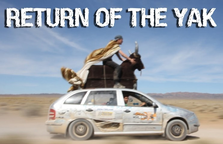 Return Of The Yak: Driving Into The Unknown to Mongolia - A Kickass Roadtrip Travel Documentary