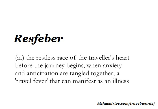 kickasstrips travel words & vocab: Resfeber