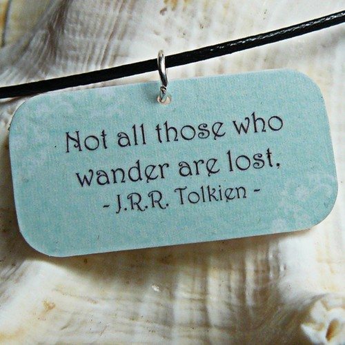 not-all-those-who-wander-are-lost-j-r-r-tolkien