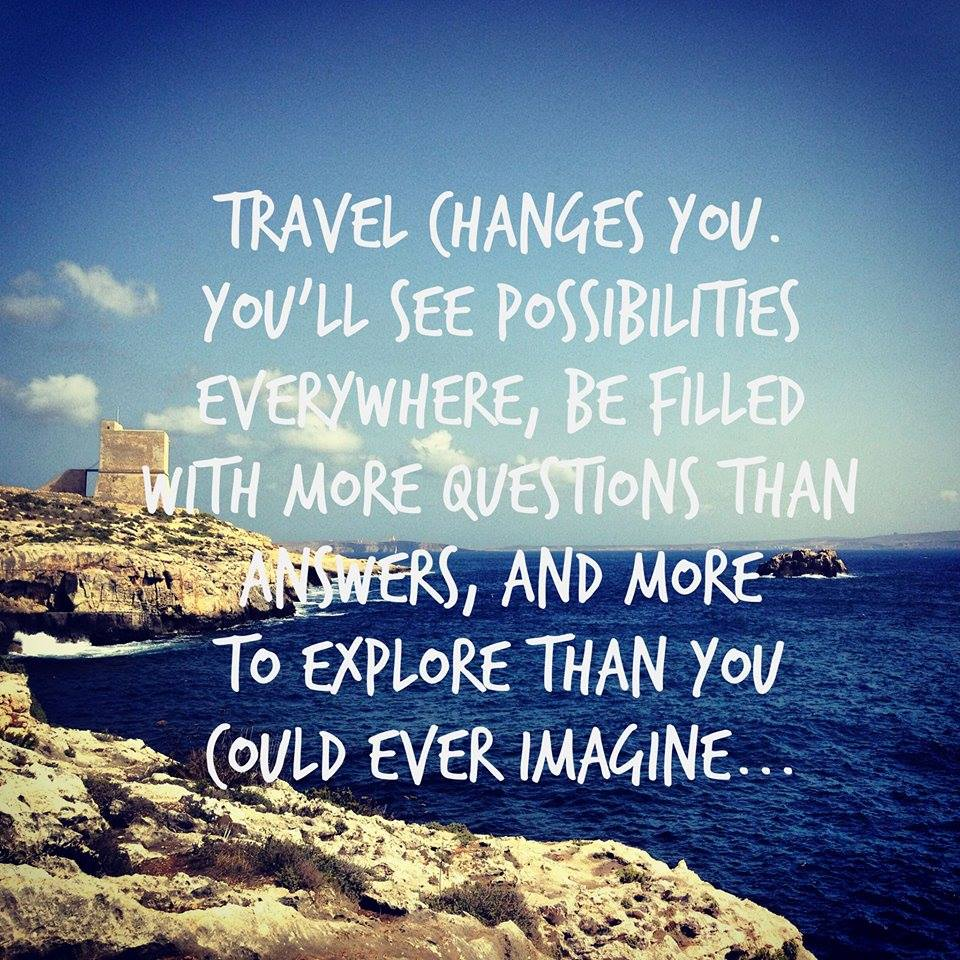 travel-changes-you-you-will-see-possibilities-everywhere-be-filled-with-more-questions-than-answers
