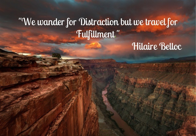 we-wander-for-distraction-but-we-travel-for-fulfillment-hillaire-belloc