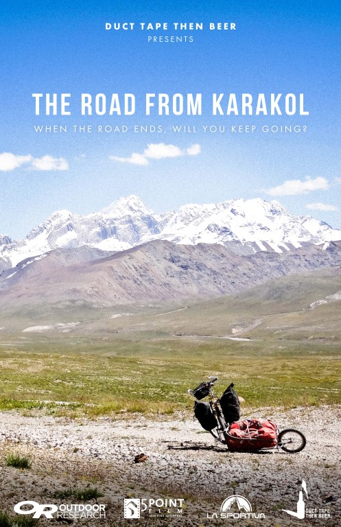 The road from Karakol - cycling and climbing adventure in Kyrgyzstan poster